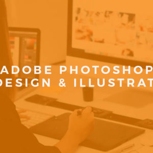 Adobe Photoshop, InDesign and Illustrator Course