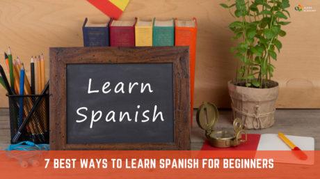 Best Ways to Learn Spanish
