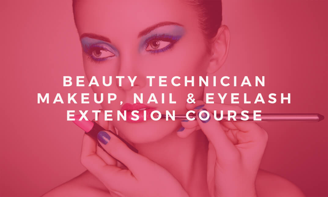 Beauty Technician: Makeup, Nail & Eyelash