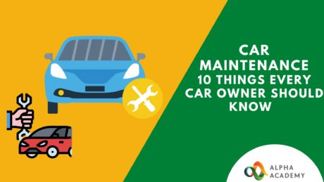 Car Maintenance- 10 thigs every car owner should know