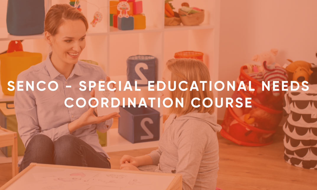 SENCO - Special Educational Needs Coordination Course
