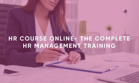 HR Course Online- The Complete HR Management Training
